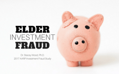Elder Investment Fraud is Rising: 2017 AARP Investment Fraud Study
