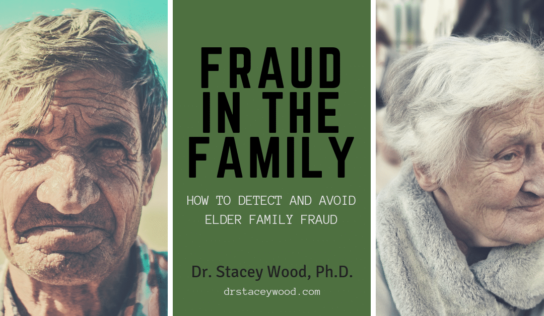 Fraud in the Family: How to Detect and Avoid Elder Family Fraud